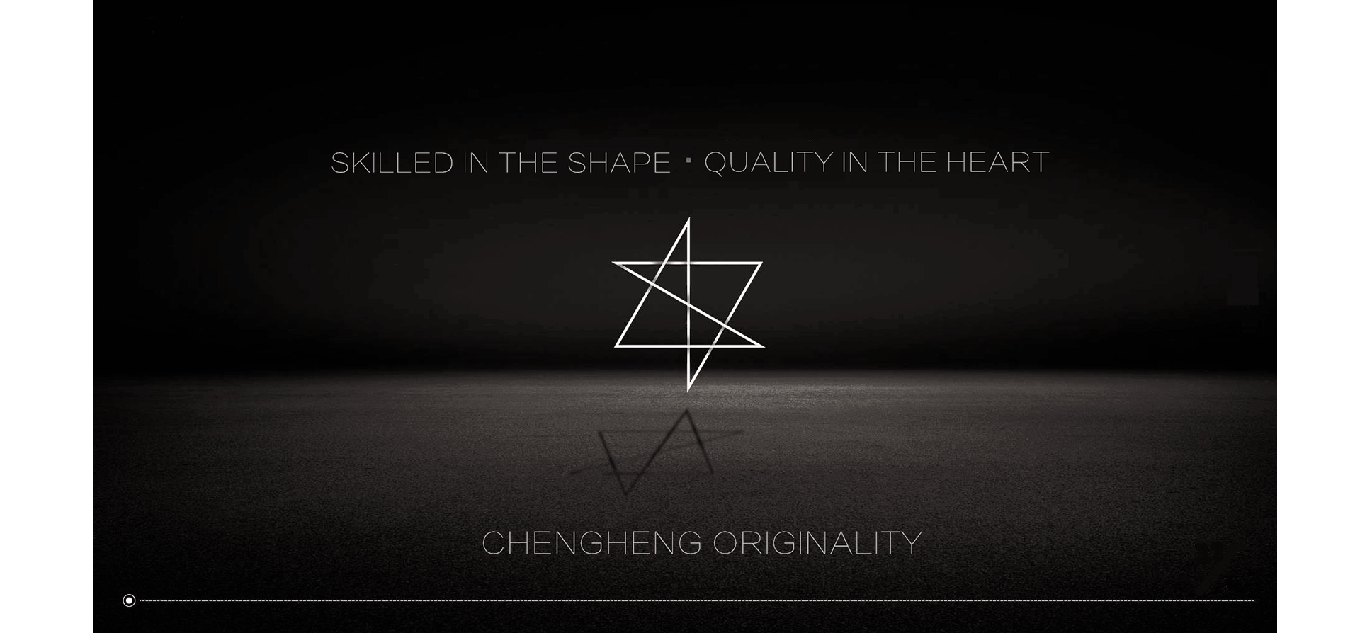 Skilled In The Shape, Quality In The Heart, ChengHeng Originality